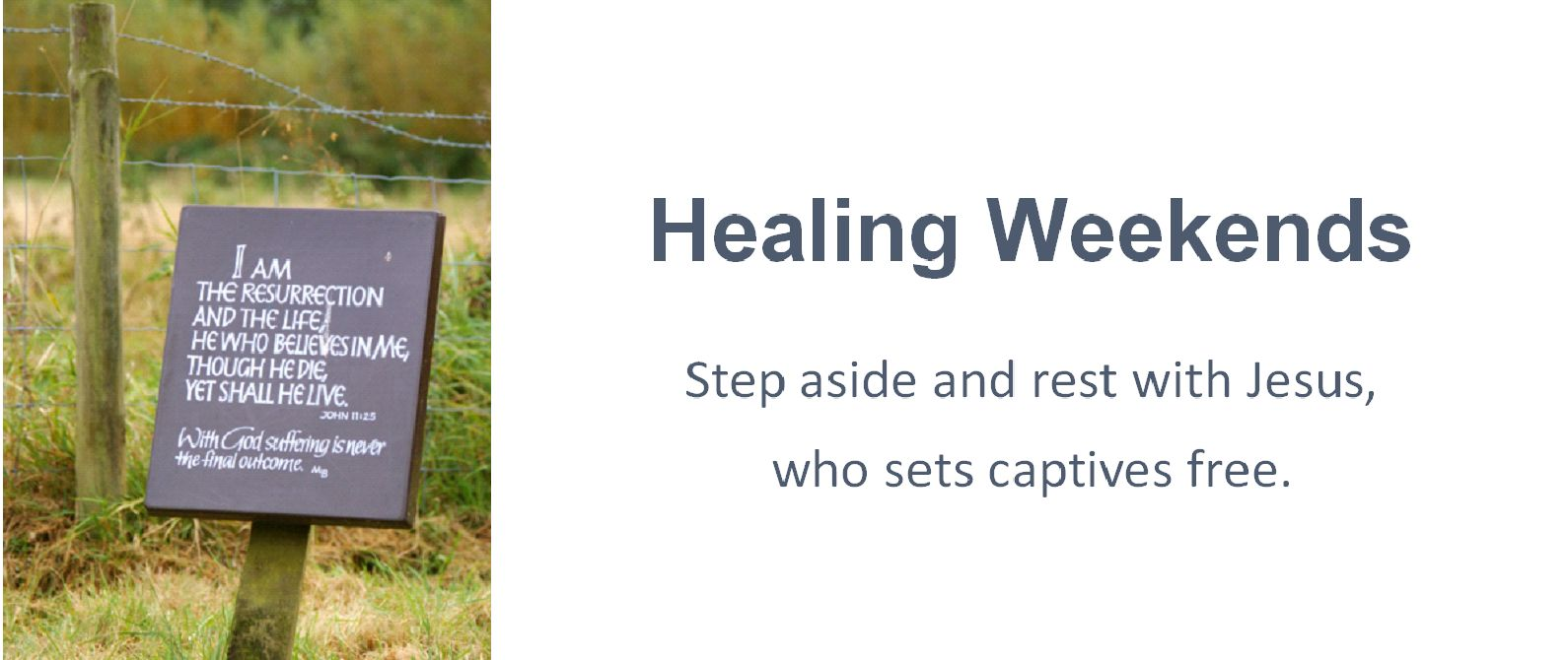 Healing Weekends